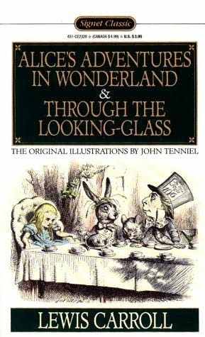 book cover of Alice\'s Aventures in Wonderland / Through the Looking Glass