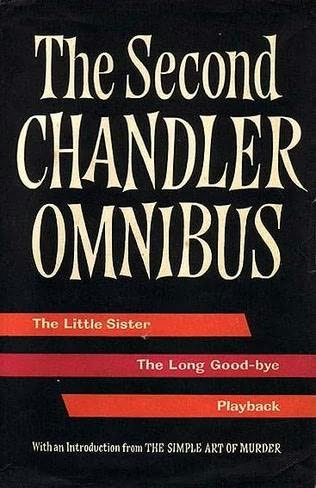 book cover of The Second Raymond Chandler Omnibus