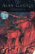 book cover of Alan Garner Omnibus