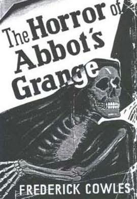 book cover of The Horror of Abbot\'s Grange