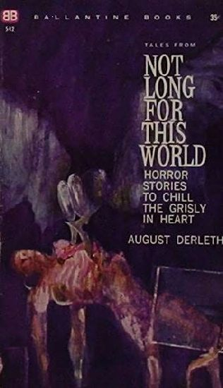 book cover of Not Long for This World