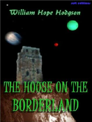book cover of The House on the Borderland and Other Novels