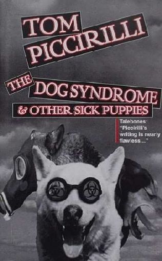 book cover of The Dog Syndrome and Other Sick Puppies