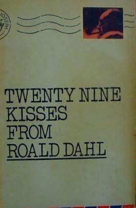 book cover of Twenty-Nine Kisses from Roald Dahl
