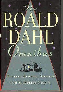 book cover of The Roald Dahl Omnibus: Perfect Bedtime Stories for Sleepless Nights