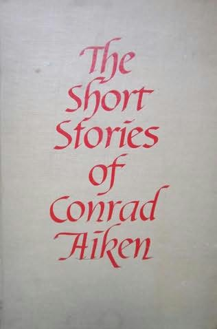 book cover of The Short Stories of Conrad Aiken