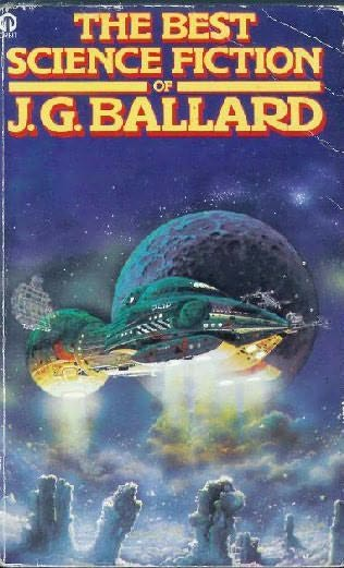 book cover of The Best Science Fiction of J. G. Ballard