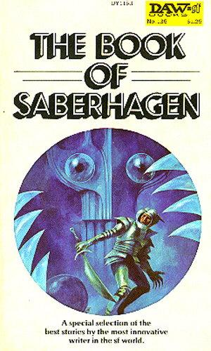 book cover of The Book of Saberhagen