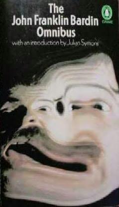book cover of The John Franklin Bardin Omnibus