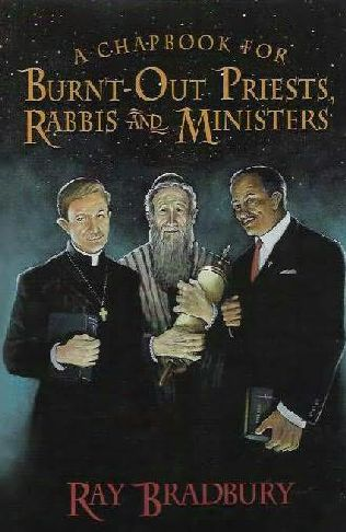 book cover of A Chapbook for Burnt Out Priests, Rabbis and Ministers