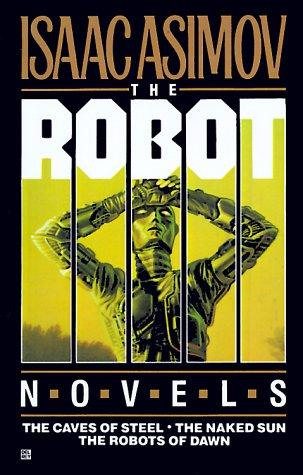 book cover of The Robot Novels