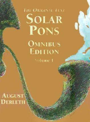 book cover of Solar Pons Omnibus Edition Volume 1