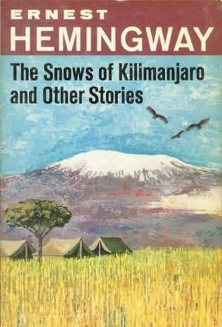 """essays on the snows of kilimanjaro Literature term papers (paper 19508) on the snows of kilimanjaro : by bluechev4x4@hotmailcom a critical analysis of """"the snows of kilimanjaro."""