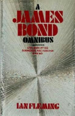 book cover of A James Bond omnibus: Live and let die, Diamonds are forever, Dr No