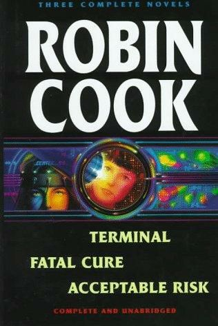 book cover of Terminal / Fatal Cure / Acceptable Risk