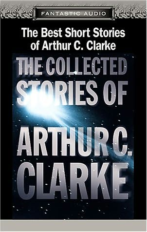 book cover of The Best Short Stories of Arthur C. Clarke