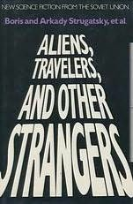 book cover of Aliens, Travelers, and Other Strangers