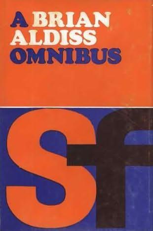 book cover of A Brian Aldiss Omnibus