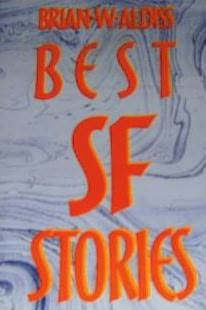 book cover of Best SF Stories of Brian W Aldiss