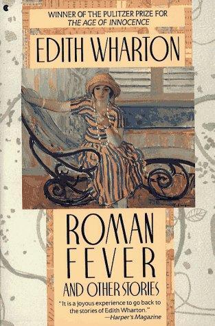 roman fever by edith wharton Roman fever summary - roman fever by edith wharton summary and analysis.