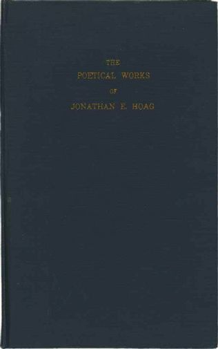 book cover of The Poetical Works of Jonathan E. Hoag