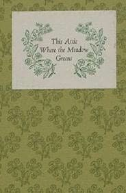 book cover of This Attic Where the Meadow Greens