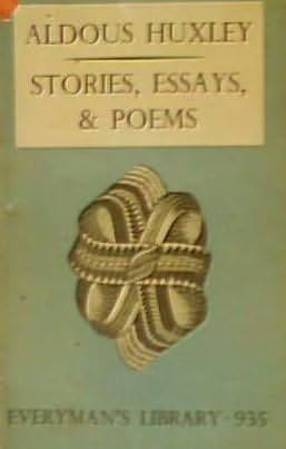 Aldous Huxley's Stories, Essays And Poems