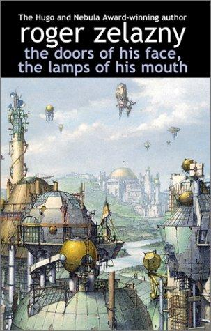 The Doors of His Face, The Lamp of His Mouth Roger Zelazny