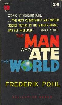 book cover of The Man Who Ate the World