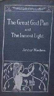 book cover of The Great God Pan / The Inmost Light