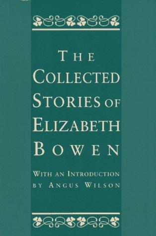 book cover of The Collected Stories of Elizabeth Bowen