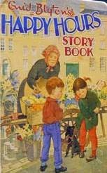 book cover of Enid Blyton\'s Happy Hours Story Book