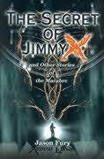 book cover of The Secret of Jimmy X