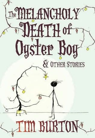 melancholy death of oyster boy. The Melancholy Death of Oyster