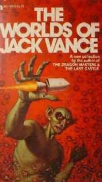 book cover of The Worlds of Jack Vance
