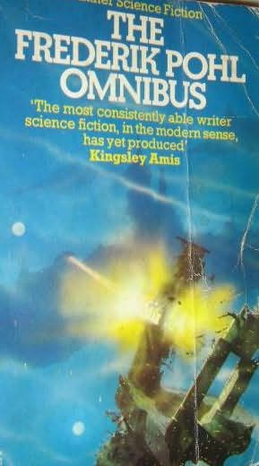 book cover of The Frederik Pohl Omnibus