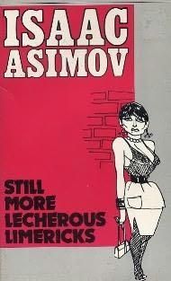 book cover of Still More Lecherous Limericks