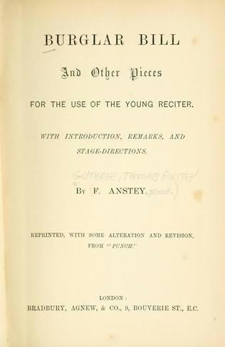 book cover of Burglar Bill and Other Pieces, For the Use of the Young Reciter