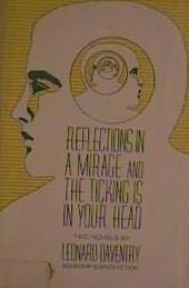 book cover of Reflections in a Mirage, and the Ticking is in Your Head