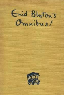 book cover of Enid Blyton\'s Omnibus!