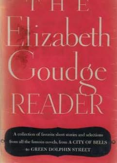 book cover of The Elizabeth Goudge Reader