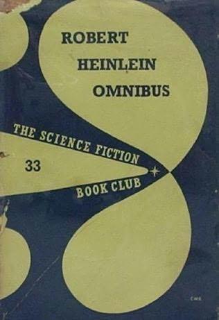 book cover of The Robert Heinlein Omnibus