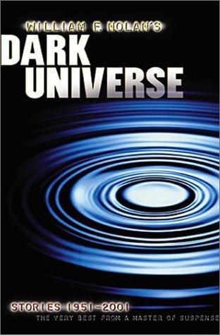 book cover of William F. Nolan\'s Dark Universe