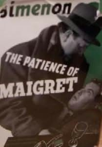 book cover of The Patience of Maigret
