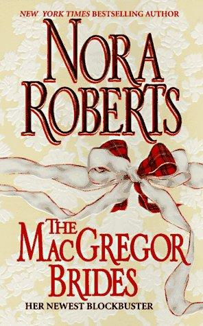 MacGregor Brides Nora Roberts