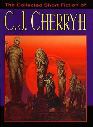 book cover of The Collected Short Fiction of C.J. Cherryh