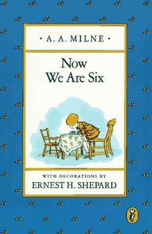 Now We Are Six Deluxe Edition A. A. Milne