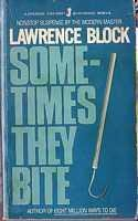 book cover of Sometimes They Bite