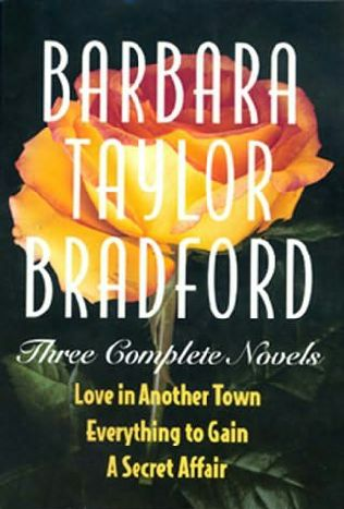 a report on the book love in another town by barbara taylor bradford Love in another town barbara taylor bradford, author literary guild and doubleday book club main selections.