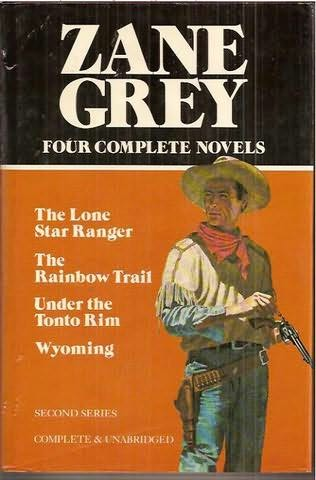 Zane Grey, Four Editions Including 1 First Edition, Tappan's Burro 1923